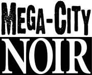 Mega-City Noir